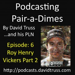 Podcasting-Pair-a-Dimes-006-Roy-Henry-Vickers-Part2
